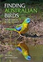 NEW: Finding Australian Birds: A Field Guide
